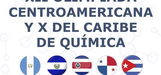 Del 08 al 14.07.2018 XII Olimpiada Centroamericana y X del Caribe de Química